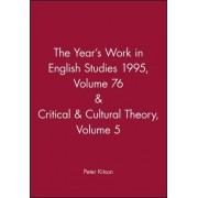 The Year's Work 95: English Studies v. 76 by Peter Kitson