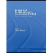 Causes and Consequences of International Conflict by Glenn Palmer