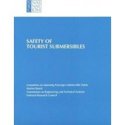 Safety of Tourist Submersibles by Committee on Assessing Passenger Submersible Safety