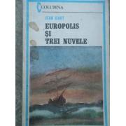 Europolis Si Trei Nuvele - Jean Bart