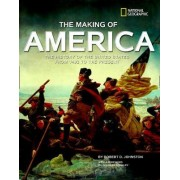 The Making of America by Robert D. Johnston