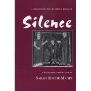 Silence by Sarah Roche-Mahdi