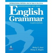 Understanding & Using English Grammar International Student Book W/ Audio CD; W/o Access Key by Betty Schrampfer Azar