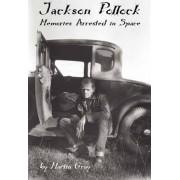 Jackson Pollock by Martin Gray