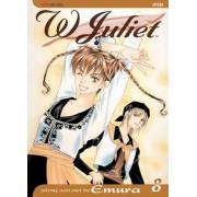 W. Juliet v. 8 by Emura