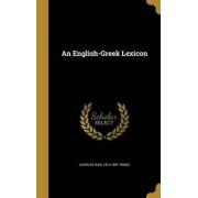 An English-Greek Lexicon by Charles Duke 1812-1891 Yonge