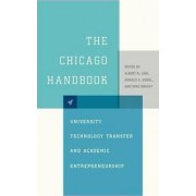 The Chicago Handbook of University Technology Transfer and Academic Entrepreneurship by Albert N. Link