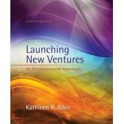 Launching New Ventures by Kathleen R. Allen
