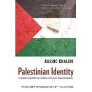 Palestinian Identity by Rashid Khalidi