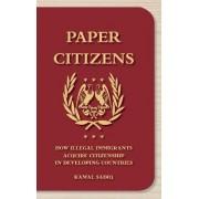 Paper Citizens by Kamal Sadiq