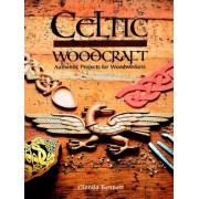 Celtic Woodcraft by Glenda Bennett