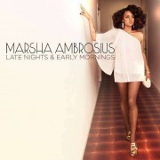 Marsha Ambrosius - Late Nights & Early Mornings (0886976482626) (1 CD)