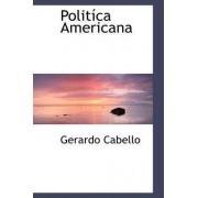 Polit CA Americana by Gerardo Cabello