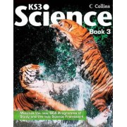 Collins KS3 Science: Pupil Book 3: Pupil Book 3 by David Taylor