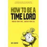 How to be a Time Master by Ian Cooper