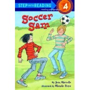 Step into Reading Soccer Sam # by Jean Morzollo