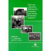 Field and Laboratory Methods for Grassland and Animal Production Researc by L. T'Mannetje