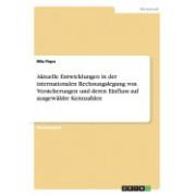 Aktuelle Entwicklungen in Der Internationalen Rechnungslegung Von Versicherungen Und Deren Einfluss Auf Ausgewahlte Kennzahlen