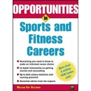 Opportunities in Sports and Fitness Careers by Wm. Ray Heitzmann