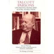 On Institutions and Social Evolution by Talcott Parsons
