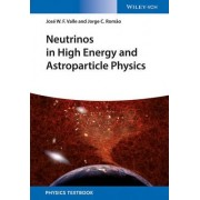 Neutrinos in High Energy and Astroparticle Physics by J. W. F. Valle