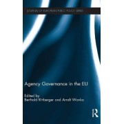 Agency Governance in the EU by Berthold Rittberger
