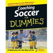 Coaching Soccer For Dummies by The National Alliance for Youth Sports