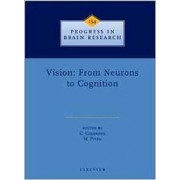 Vision: From Neurons to Cognition: Volume 134 by C. Casanova