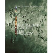 Economic Issues and Policy with Economic Applications by Jacqueline Brux