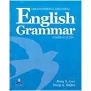 Understanding and Using English Grammar by Betty S Azar