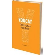 YOUCAT Confirmation Course Handbook (for Catechists) by YOUCAT