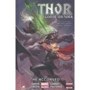 Thor: God of Thunder: Accursed (Marvel Now) Volume 3 by Jason Aaron