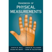 Handbook of Physical Measurements by Judith G. Hall