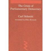 The Crisis of Parliamentary Democracy by Carl Schmitt