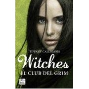Calligaris Tiffany Witches 2: El Club Del Grim