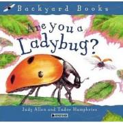 Are You a Ladybug? by Deborah J Short