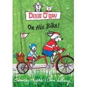 Dixie O'Day on His Bike by Shirley Hughes