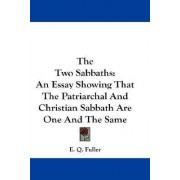 The Two Sabbaths by E Q Fuller