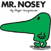 Mr. Nosey by Roger Hargreaves