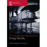 The Routledge Handbook of Energy Security by Assoc Prof. Benjamin K. Sovacool
