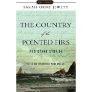 The Country of Pointed Firs and Other Stories by Sarah Orne Jewett