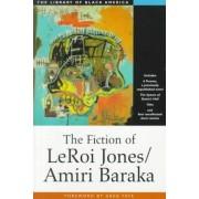 The Fiction of Leroi Jones/Amiri Baraka by Amiri Baraka