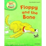 Oxford Reading Tree Read With Biff, Chip, and Kipper: First Stories: Level 3: Floppy and the Bone by Roderick Hunt