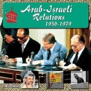 Arab-Israeli Relations, 1950-1979 by Brian Baughan