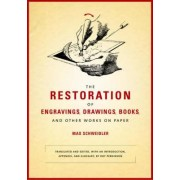 The Restoration of Engravings, Drawings, Books, and Other Works on Paper by Max Schweidler
