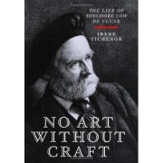 No Art Without Craft by Irene Tichenor