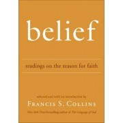 Belief by Francis S. Collins
