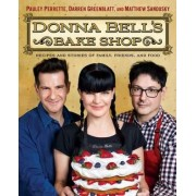 Donna Bell's Bake Shop: Recipes and Stories of Family, Friends, and Food by Perrette