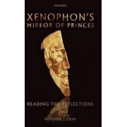 Xenophon's Mirror of Princes by Vivienne J. Gray