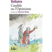 Candide Ou L'Optimisme, Illustre Par Quentin Blake by Voltaire